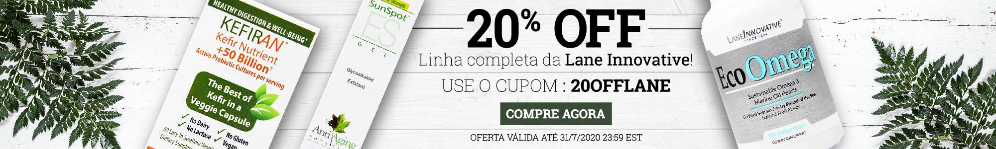 20% OFF Linha completa da Lane Innovative. Use o cupom: 20offlane. Compre agora. Oferta Válida até: 31/07/2020, 23:59 EST.