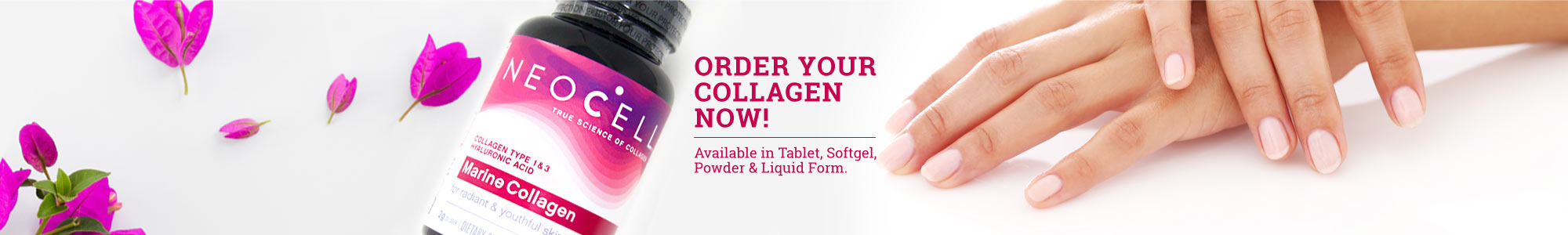 ORDER YOUR COLLAGEN NOW! Available in Tablet, Softgel, Powder & Liquid Form.