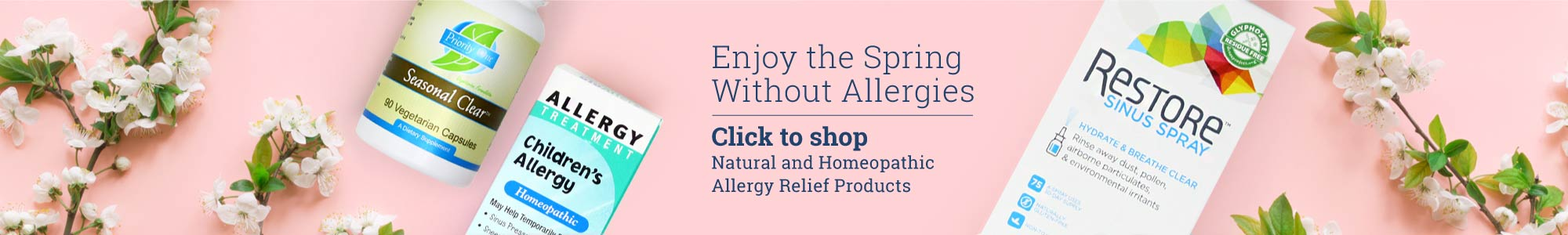 Enjoy the Spring Without Allergies Click to shop Natural and Homeopathic Allergy Relief Products